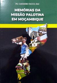Memórias da Missão Palotina em Moçambique